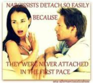Narcissists Detach